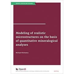 Modeling of realistic microstructures on the basis of quantitative mineralogical analyses
